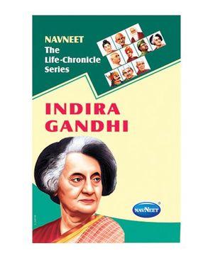 The Life Chronicle Series Indira Gandhi - English