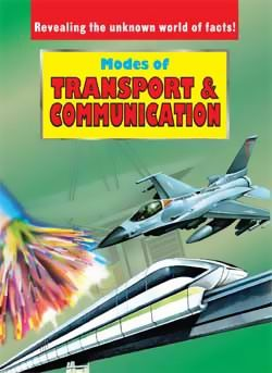 Modes of Transport and Communication