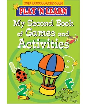 Play N Learn - My Second Book Of Games And Activity