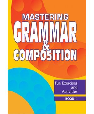 Mastering Grammar And Composition 1