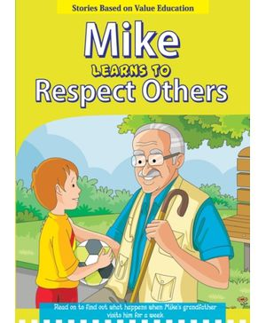 Mike Learns To Respect Others