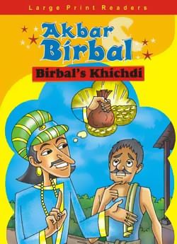 Akbar And Birbal Birbal's Khichdi