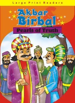 Akbar And Birbal Pearls Of Truth