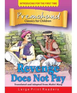 Revenge Does Not Pay