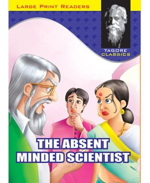 Tagore Classics The Absent Minded Scientist