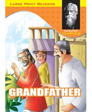 Tagore Classics Grandfather