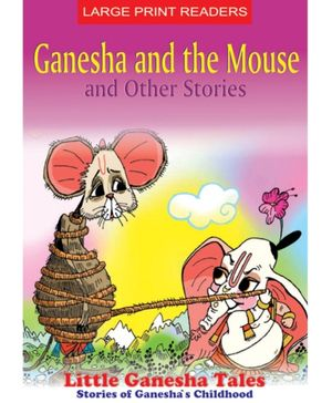 Ganesha And The Mouse And Other Stories