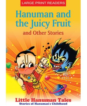 Hanuman And The Juicy Fruit And Other Stories