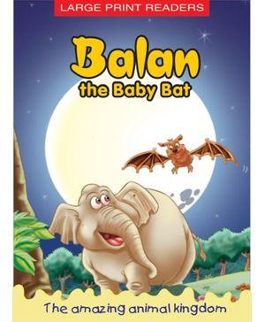 Balan The Baby Bat