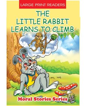 The Little Rabbit Learns To Climb