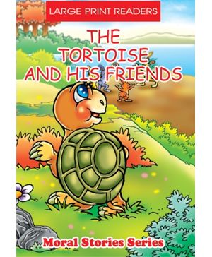The Tortoise And His Friends