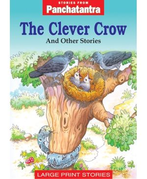 Stories From Panchatantra - The Clever Crow And Other Stories