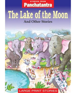 Panchatantra - The Lake of the Moon And Other Stories