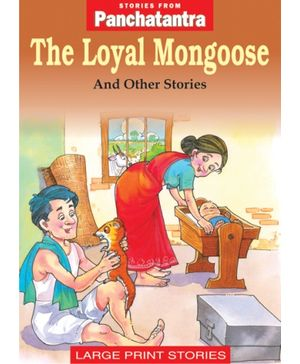 Panchatantra - The Loyal Mongoose And Other Stories