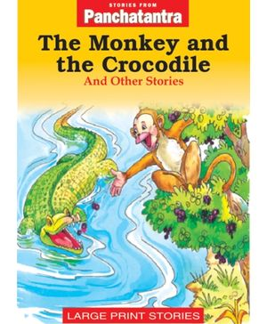 Stories From Panchatantra - The Monkey And The Crocodile And Other Stories