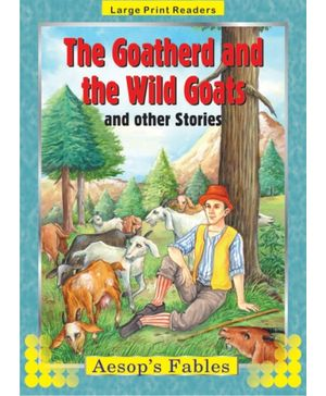 Aesop's Fables The Goatherd And The Wild Goats And Other Stories