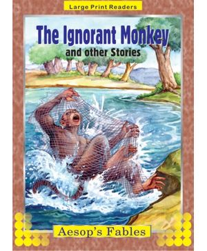 The Ignorant Monkey And Other Stories