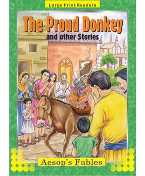 Aesop's Fables The Proud Donkey And Other Stories
