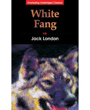 Everlasting Unbridged Classics - White Fang