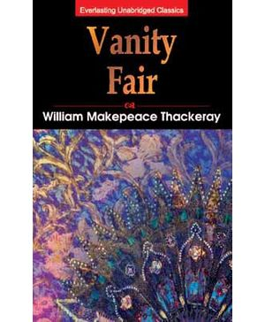 Everlasting Unabridged Classics - Vanity Fair