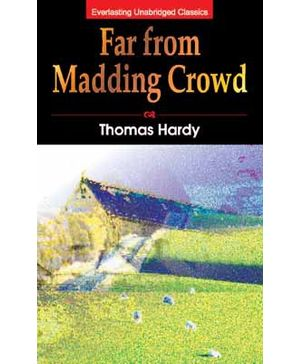 Everlasting Unabridged Classics - Far From The Madding Crowd
