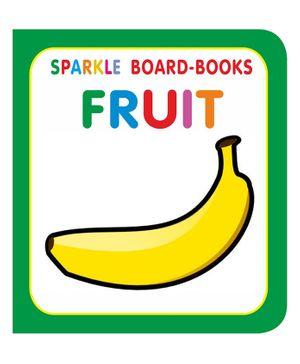 Sparkle Board Book - Fruit