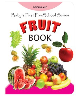 Baby's First Pre-School Series - Fruit Book