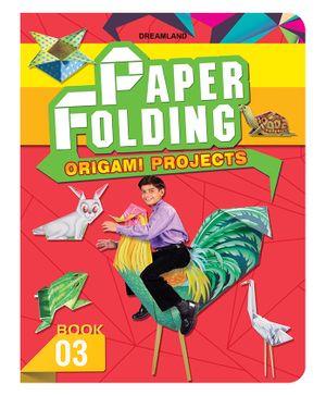 Creative World of Paper Folding (Origami) - Book 3