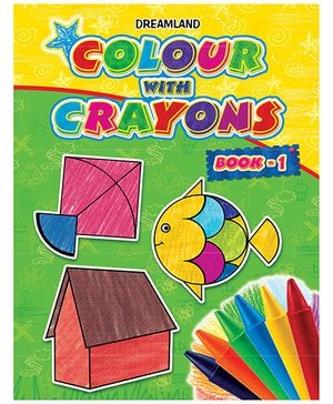 Colour With Crayons Book 1
