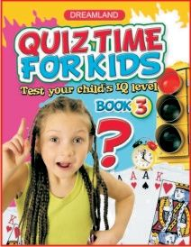 Quiz Time For Kids - Book 3