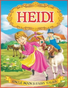 Dreamland - Uncle Moon's Fairy Tales Heidi