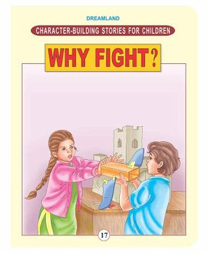 Character Building Stories For Children - Why Fight?