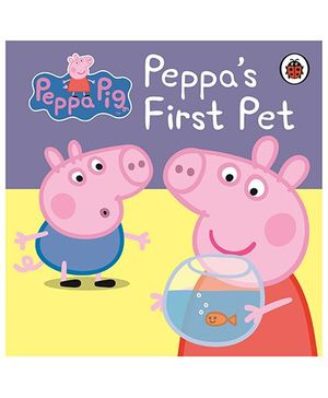 Peppa's First Pet My First Storybook - English