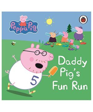 Peppa Pig Daddy Pig's Fun Run My First Storybook - English