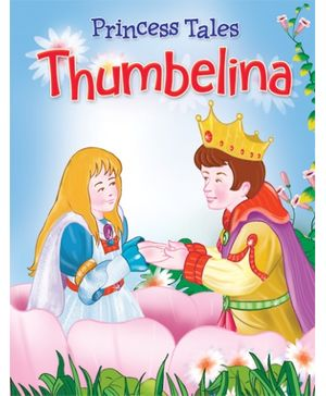 Thumbelina Princess Tales