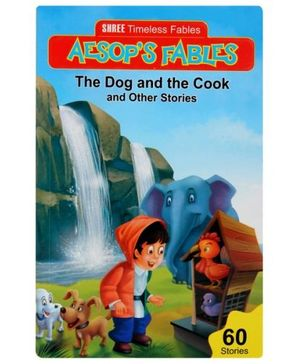 Aesop's Fables The Dog And The Cook And Other Stories