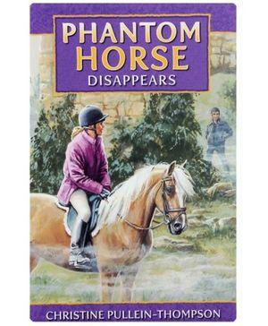 Phantom Horse Disappears