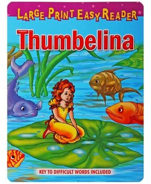 Large Print Easy Reader Thumbelina