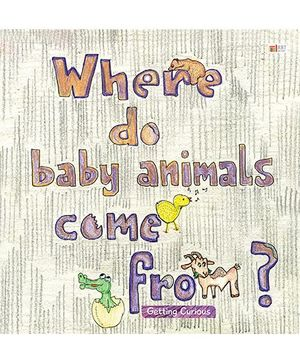 Where Do Baby Animal Come From - English