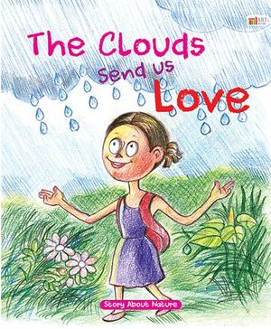 The Clouds Send Us Love - English