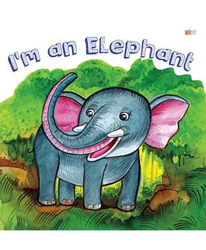I Am A Elephant - English