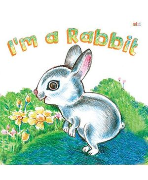 I Am A Rabbit - English