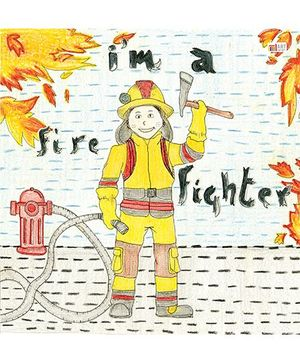 I Am A Fire Fighter - English