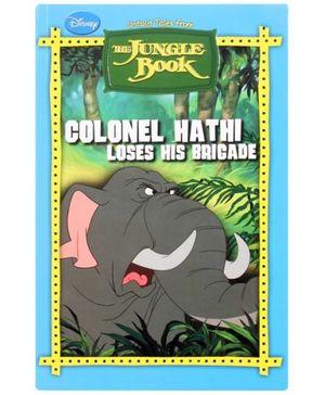 The Jungle Book - Colonel Hathi Loses His Brigade