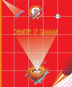 Chemistry of Grammar 7 - English