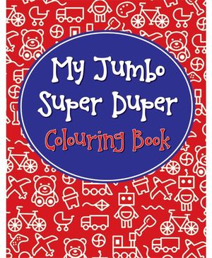 My Jumbo Super Duper Coloring Book - English
