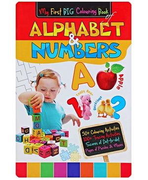 My First Big Colouring Book of Alphabets & Numbers