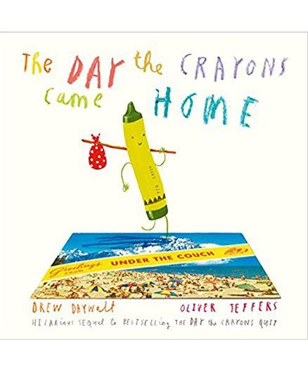 The Day The Crayons Came Home By Oliver Jeffers - English