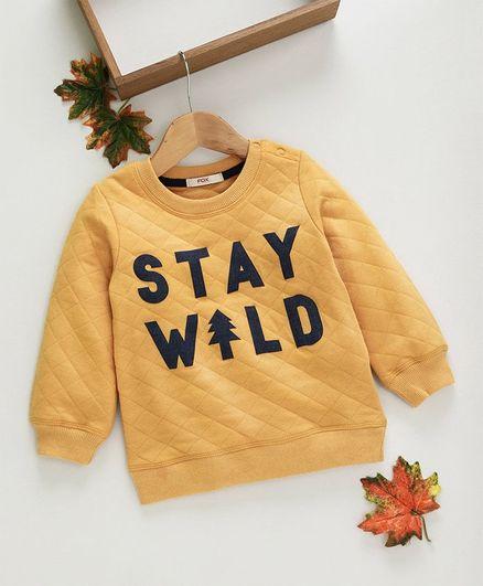 Fox Baby Full Sleeves Winter Wear Tee Stay Wild Print - Yellow