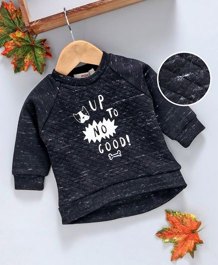 Fox Baby Full Sleeves Winter Wear Quilted Tee Text Print - Black